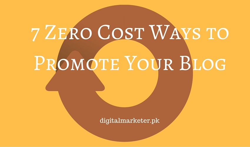 7 Zero Cost Ways to Promote Your Blog