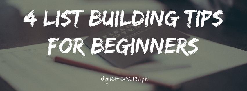 4 list building tips for beginners